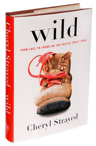 Wild, by Cheryl Strayed | Creative Nonfiction : best titles for teens | Scoop.it