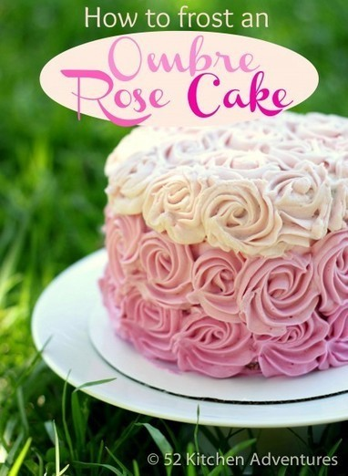 How to Frost a Rose Ombre Cake | 52 Kitchen Adventures | Cupcake Magic | Scoop.it