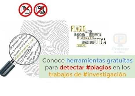 Conoce herramientas gratuitas para detectar #plagios en los trabajos de #investigación | Profesoronline | Scoop.it