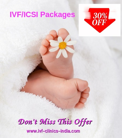 IVF / ICSI packages - 30% off | IVF Clinic Tamil Nadu | Scoop.it