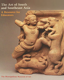 The Metropolitan Museum of Art - The Art of South and Southeast Asia: A Resource for Educators | Museums of the World - Asia Exhibitions and Resources | Scoop.it