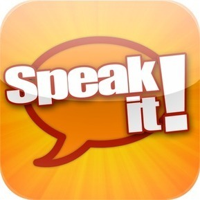 Speak it! Text to Speech | From Classroom to Home: Extend Learning with Mobile Device Apps: K-5 Reading and Writing | Scoop.it