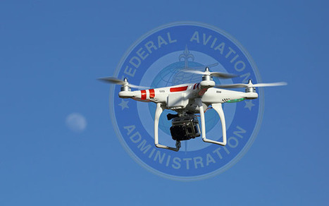 Leaked FAA Doc Discusses Upcoming Regulations for Camera Drones | xposing world of Photography & Design | Scoop.it