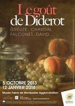 Musée Fabre - Montpellier Agglomération : Le goût de Diderot | MUSÉO, ARTS ET SPECTACLES | Scoop.it