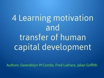 4 Learning motivation and transfer of human cap... - Posts - Quora   Jakari-Griffith-Learning-Motivation and Transfer of Human Capital Development   Scoop.it