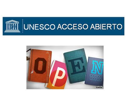 Unesco Acceso Abierto | Universo Abierto | History 2[+or less 3].0 | Scoop.it