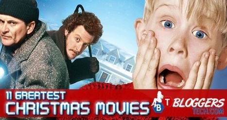 11 Greatest Christmas Movies | Bloggers Tech | Scoop.it
