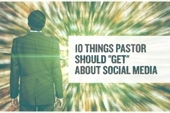 """10 Things Pastor Should """"Get"""" About Social Media   interlinc   Scoop.it"""