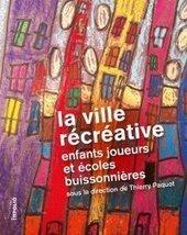 Plaidoyer pour des villes propices au développement des enfants | actualités en seine-saint-denis | Scoop.it