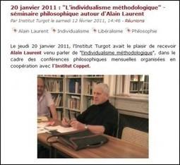 Vidéo d'Alain Laurent sur l'individualisme méthodologique | individuel et collectif | Scoop.it