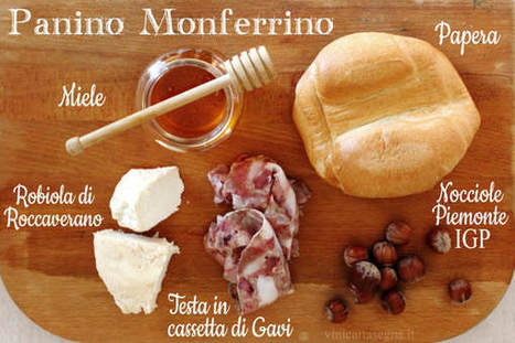Panino Monferrino: mai più senza! Tanti prodotti tipici in un sol boccone - VINI GAVI CANTINA CARTASEGNA | Gavi e Dintorni: vino, cibo, territorio, eventi e cultura | Scoop.it