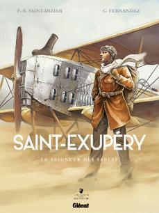 Saint-Exupéry, le seigneur des sables #BD   Romans régionaux BD Polars Histoire   Scoop.it