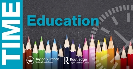 TIME Collection: Education | Explore Taylor & Francis Online | Beyond the Stacks | Scoop.it
