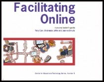 Facilitating Online | Centre for Educational Technology | E-Moderation: aktives Online-lernen mit E-tivities | Scoop.it