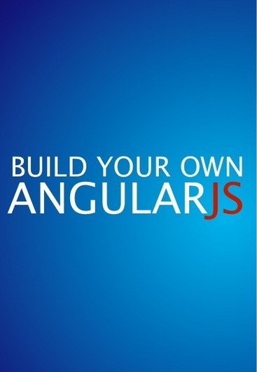 Make Your Own AngularJS, Part 1: Scopes And Digest | Angularjs Resources | Scoop.it