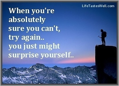 When you are absolutely sure you can't, try again.. You just might surprise yourself. | Online Education to Virtual conferences | Scoop.it