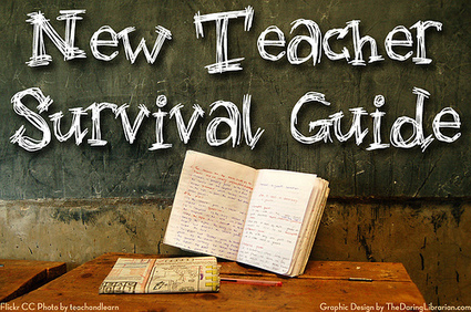 New Teacher Survivor Guide | Digital Sandbox | Scoop.it