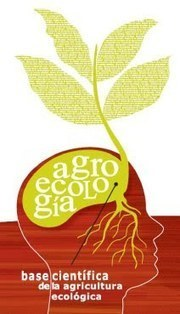 Agroecología: Agroecology vs Industrial Agriculture   Agricultura ecológica   Scoop.it
