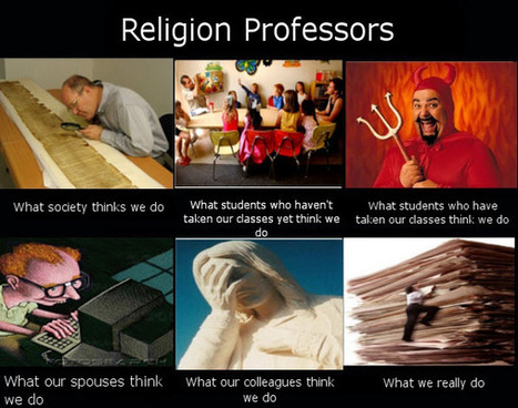 Religion Professors | What I really do | Scoop.it