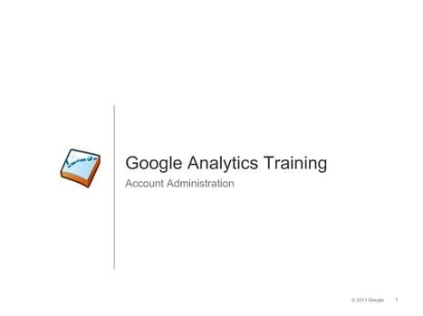 Tutorial: Como administrar Google Analytics   Bazaar   Scoop.it
