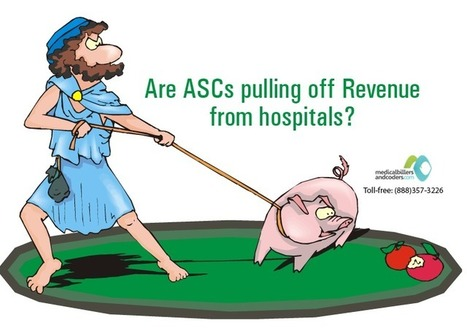 Why ASC's are a Preferred Option than Hospitals? | Medical Billing And Coding Services | Scoop.it
