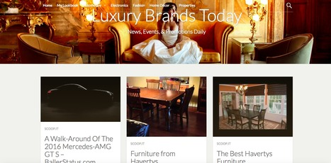 Luxury Brands Today | Showcase of custom topics | Scoop.it