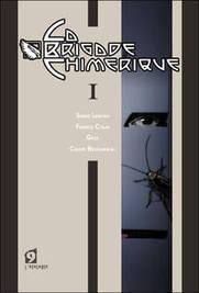 La Brigade Chimérique, super-héros ou surhommes ? | BD et histoire | Scoop.it