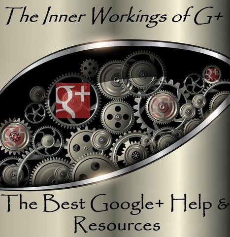 The Best Google Plus Help and Resources - Jaana Nyström - October 2013 | GooglePlus Expertise | Scoop.it