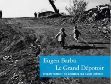 LANCEMENT LIVRE Le Grand Dépotoir, d'Eugen Barbu | Culture Roumanie | Scoop.it