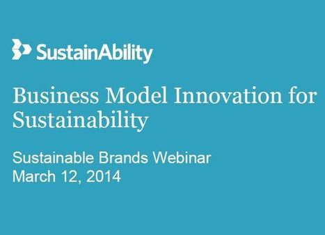"Model Behavior: Exploring Business Model Innovation for Sustainability | ""green business"" 
