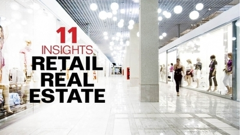 11 Insights on Retail Real Estate | Southern California Commercial Real Estate & Scoops on Retail | Scoop.it