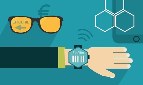 Le retail de demain passera par les Wearable devices ! | Internet du Futur | Scoop.it