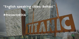 English speaking cities: Belfast | Educación 2.0 | Scoop.it