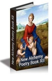 New Alchemy Poetry Book XII by Zubyre Parvez | Writing with Fire | Scoop.it