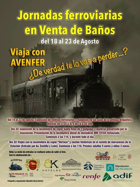 Jornadas Ferroviarias en las fiestas de Venta de Baños | Cultura de Tren | Scoop.it