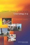 Climate Change Education in Formal Settings, K-14: A Workshop Summary (Free book) | Lifestyle | Scoop.it