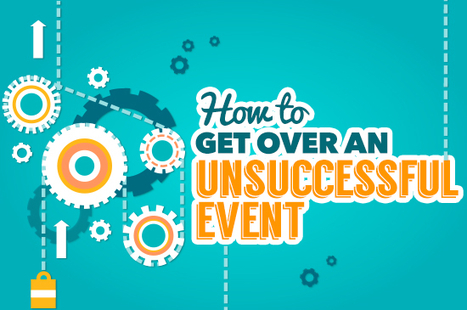 How to Get Over an Unsuccessful Event | Comedians, Entertainers, Unique Talent for Live Events | Scoop.it