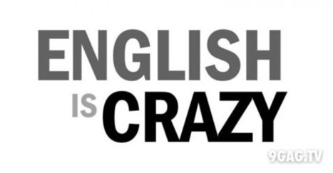 A Poem About How The English Language Is Crazy | 9gag.tv | English learning and teaching | Scoop.it