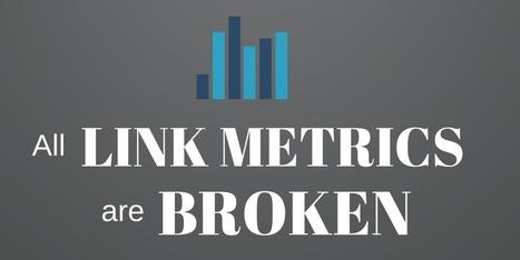 All Link Metrics Are Broken   Inbound Marketing   Scoop.it