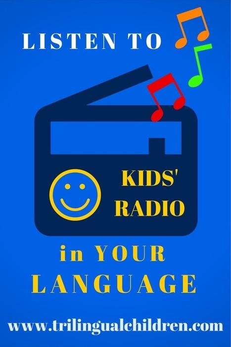 Raising a Trilingual Child: Kids Radio   Raising Bilingual  Multilingual Child   Scoop.it