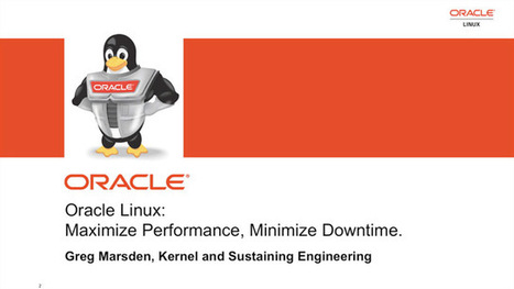 Oracle Linux: Maximize Performance / Minimize Downtime | Linux Servers Performance and Uptime Management | Scoop.it