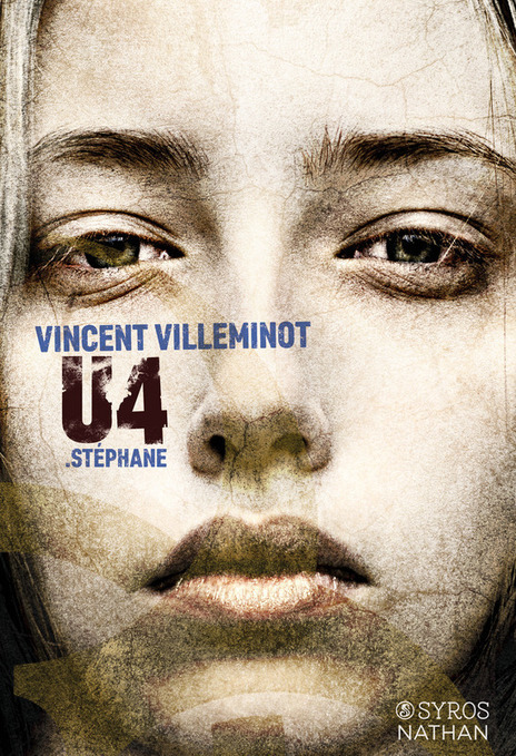 U4 : Stéphane - V. Villeminot - Ed. Syros   Nouveautés du CDI   Scoop.it