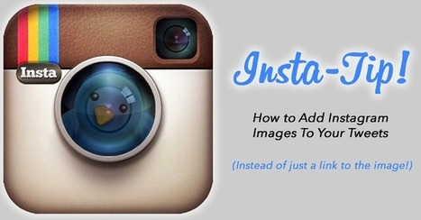 How To Add Instagram Pictures to Tweets Instead of Just a Link | Social Media | Scoop.it