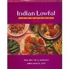 Indian Lowfat Cooking: The Key to a Healthy and Exotic Diet | Healthy Recipes | Eat well, live better | Scoop.it