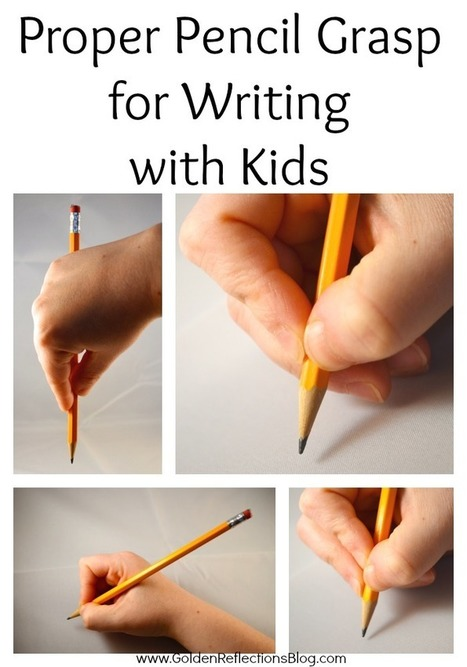 Pencil Grasp Development for Writing  - Golden Reflections Blog | AdLit | Scoop.it