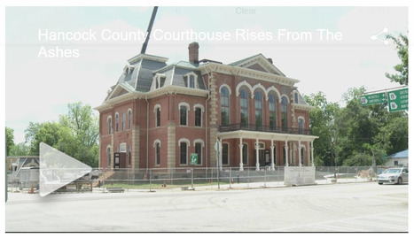 """Hancock County Courthouse Rises From The Ashes"" 