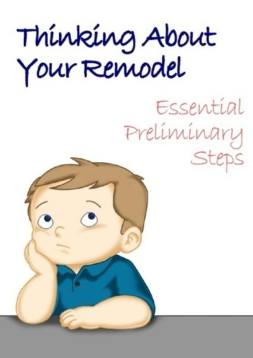 Remodeling - Essential Preliminary Steps | Renovat'd Blog | Home Improvement | Scoop.it