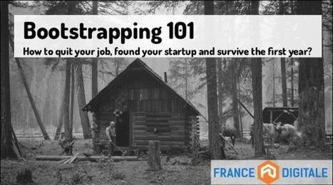 Le guide du bootstrap par France Digitale | Entrepreneurs du Web | Scoop.it