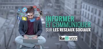 #MOOC @rue89 Informer et communiquer sur les réseaux sociaux | Marketing digital, réseaux sociaux, mobile et stratégie online | Scoop.it