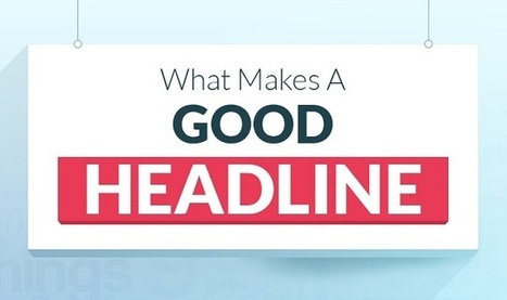 What Makes A Good Headline #infographic | digital marketing strategy | Scoop.it